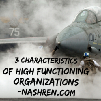 3 Characteristics of High Functioning Organizations