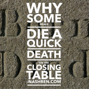 Why some deals die a quick death on the closing table