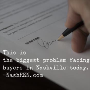This is the biggest problem facing buyers in Nashville today
