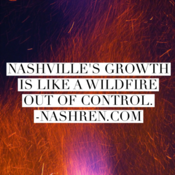 Nashville's growth is like a wildfire out of control