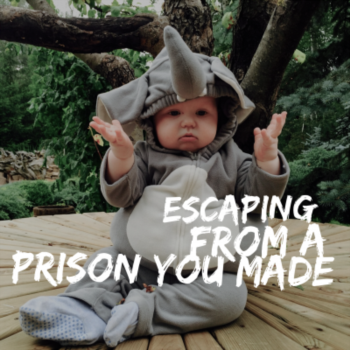 Escaping from a prison you made