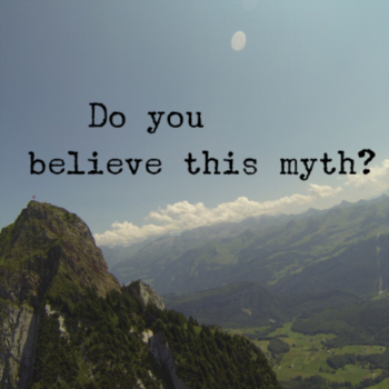 Do you believe this myth?