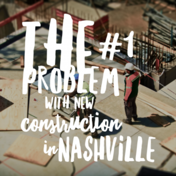 The #1 problem with new home construction in Nashville