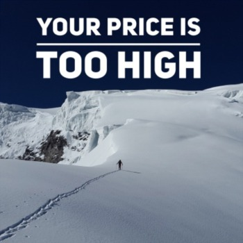 Your price is too high