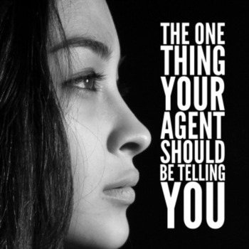 The one thing your agent should be telling you