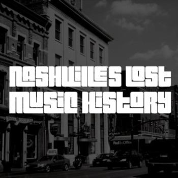 Nashville's lost music history