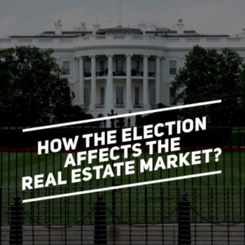 How the election affects the real estate market?