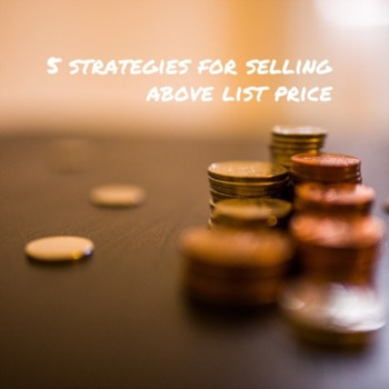 5 strategies for selling above list price
