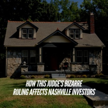 How this judge's bizarre ruling affects Nashville investors