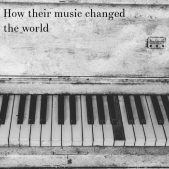 How their music changed the world