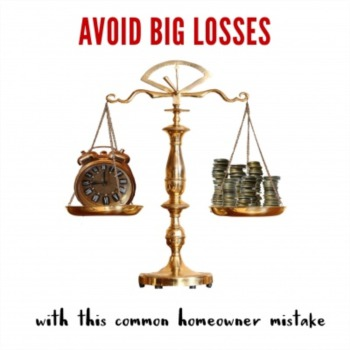 Avoid big losses with common homeowner mistakes