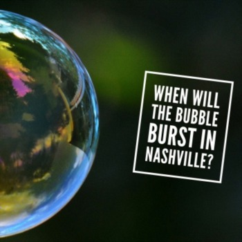 When will the bubble bust in Nashville?