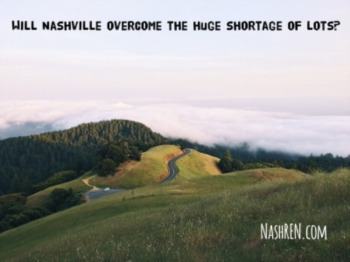 Will Nashville overcome the huge shortage of lots?