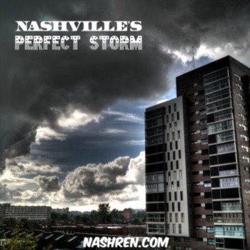 Nashville's perfect storm