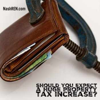 Should you expect a huge property tax increase?