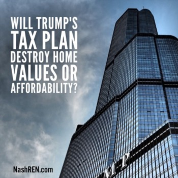 Will Trump's Tax Plan destroy homes values or affordability?