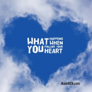 What Happens When You Follow Your Heart