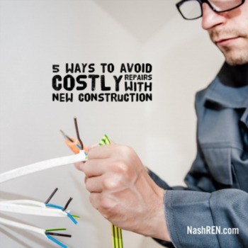 5 Ways To Avoid Costly Repairs With New Construction
