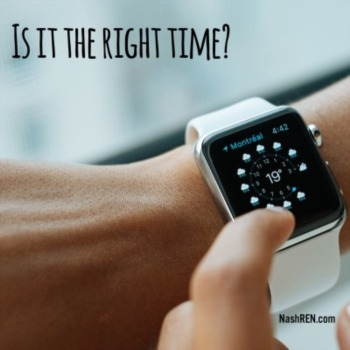 Is it the right time?