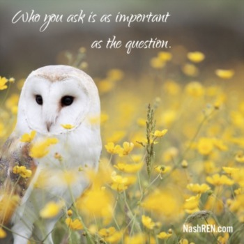 Who you ask is as important as the question