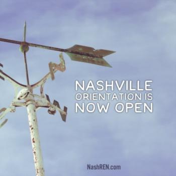 Nashville Orientation is now open