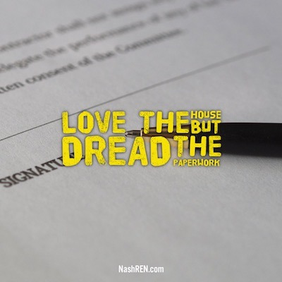 Love the house, but dread the paperwork