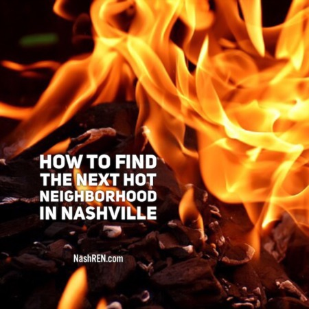 How to find the next hot neighborhood in Nashville