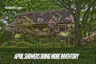 April Showers Bring More Inventory In Nashville