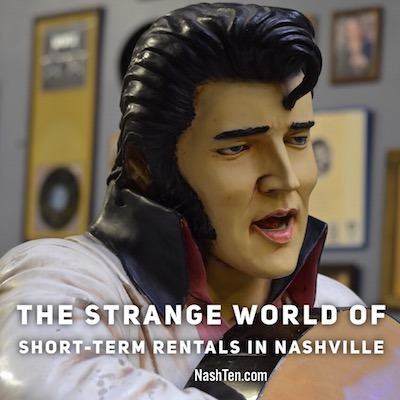 The Strange World of Short-Term Rentals in Nashville
