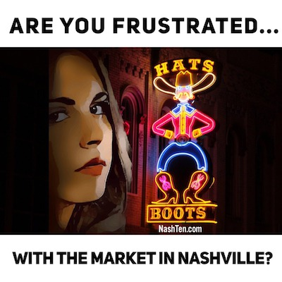 Are you frustrated with the market in Nashville?