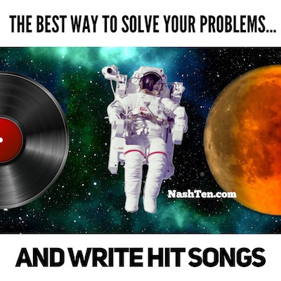 The best way to solve your problems and write hit songs