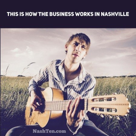 This is How the Business Works in Nashville