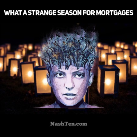 What a strange season for mortgages