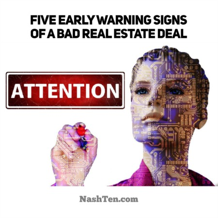5 Warning Signs of a Bad Real Estate Deal