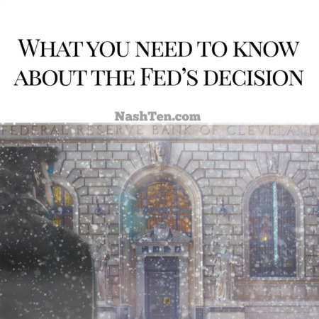 What you need to know about the Fed's decision