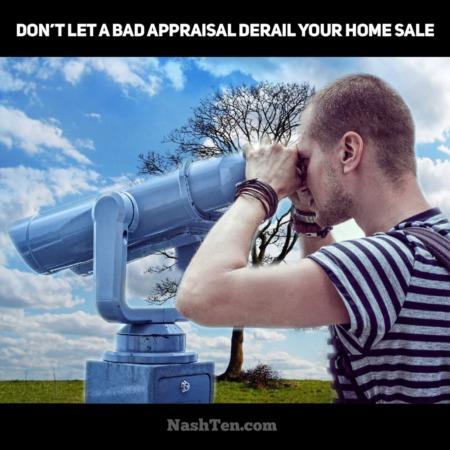 Don't let a bad appraisal derail your home sale