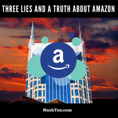 Three lies and the truth about Amazon in Nashville
