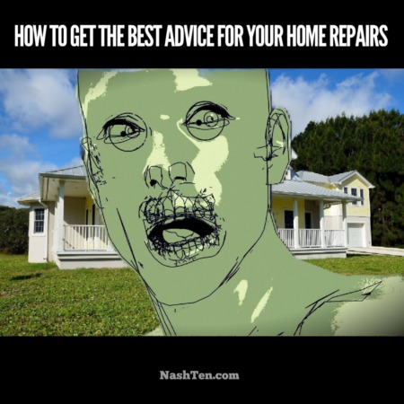How to get the best advice for your home repairs