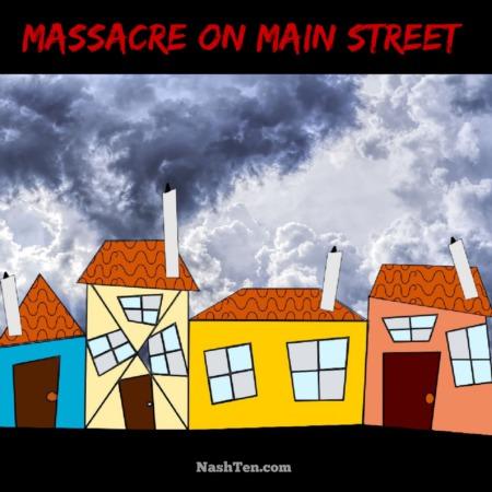 Massacre on Main Street
