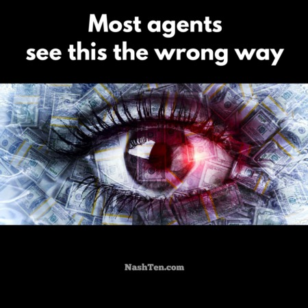Most agents see this the wrong way
