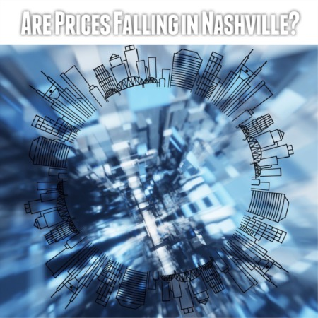 Are Home Prices Falling in Nashville?