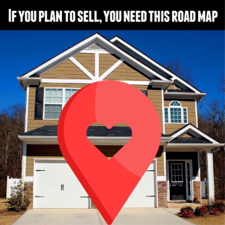 If you plan to sell, you need this road map
