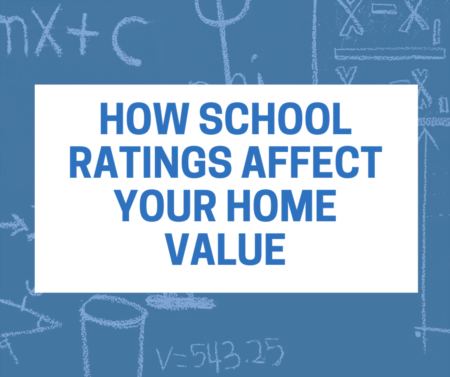 How School Ratings Affect Your Home Value