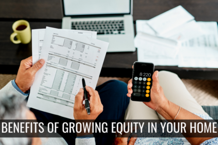 Growing Equity in your Home