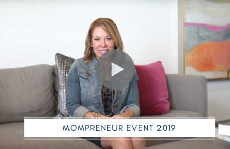 2019 Mompreneur Event