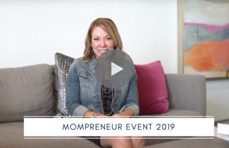 2019 Mompreneur Event