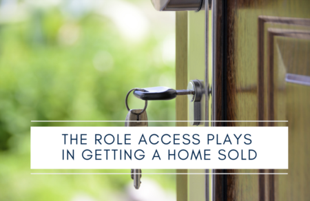 The role access plays in getting a home sold