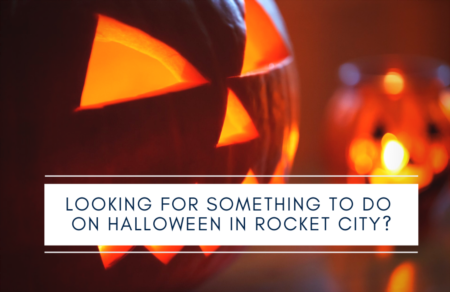 Looking for something to do on Halloween in Rocket City?