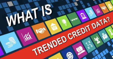 Trended Credit Data: Fannie Mae's New Credit Scoring Model