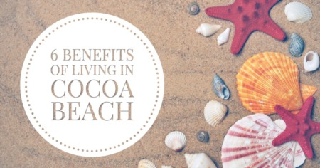 Six Benefits of Life in Cocoa Beach